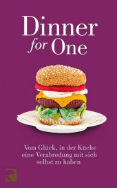 Dinner for One: Vom Gl�ck, in der K�che eine Ve...