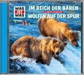 Im Reich der Bären / Wölfen auf der Spur, 1 Audio-CD