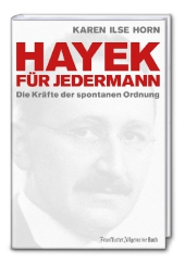 Hayek f�r jedermann