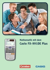 Mathematik mit dem Casio FX-991DE Plus