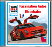 Faszination Autos / Eisenbahn, 1 Audio-CD