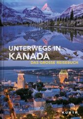 Unterwegs in Kanada