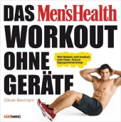 Das Men's Health Workout ohne Ger�te