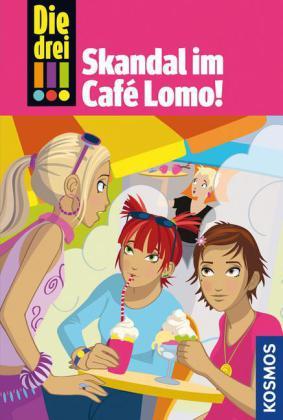 Die drei !!! - Skandal im Café Lomo