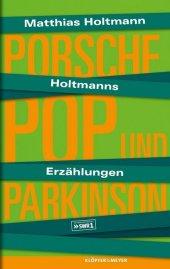 Porsche, Pop und Parkinson, m. Audio-CD