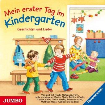 Mein erster Tag im Kindergarten, 1 Audio-CD