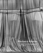 Barbara Klemm, Fotografien / Photographs 1968-2013