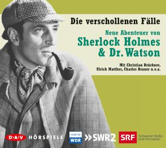 Neue Abenteuer von Sherlock Holmes & Dr. Watson, Die verschollenen Fälle, 5 Audio-CDs