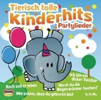 Tierisch tolle Kinderhits - Partylieder, 1 Audio-CD