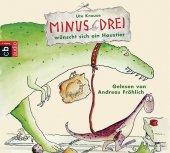 Minus Drei wünscht sich ein Haustier, 1 Audio-CD