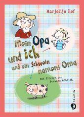 Mein Opa und ich und ein Schwein namens Oma Cover