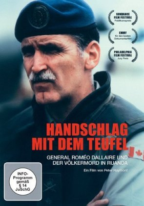Handschlag mit dem Teufel. General Roméo Dallaire und der Völkermord in Ruanda, 1 DVD