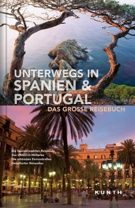 KUNTH Bildband Unterwegs in Spanien & Portugal
