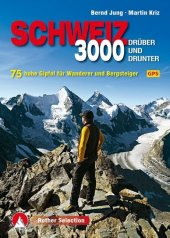 Rother Selection 3000er dr�ber und drunter - Schweiz