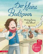 Kristina Dumas, Lisa Hänsch: Der kleine Beethoven, m. Audio-CD