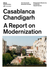 Casablanca and Chandigarh