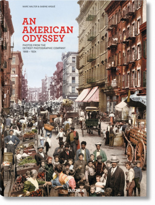 American Odyssey.  Photos from the Detroit Photographic Company 1888-1924, Engl.-Französ.-Dtsch.