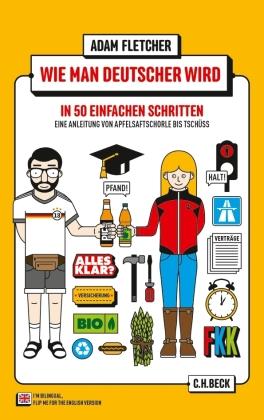 Wie man Deutscher wird in 50 einfachen Schritten;How to be German in 50 easy steps