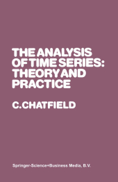 The Analysis of Time Series: Theory and Practice