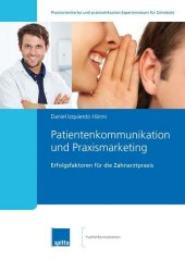 Patientenkommunikation und Praxismarketing