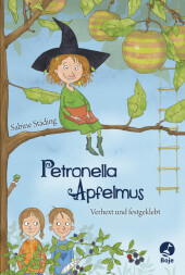 Petronella Apfelmus - Verhext und festgeklebt Cover