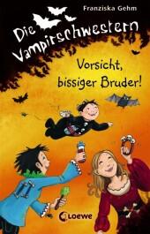 Die Vampirschwestern - Vorsicht, bissiger Bruder!