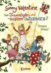 Sunny Valentine - Von Tropenvögeln und königlichen Unterhosen Cover