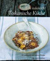Echt Italienisch! Toskanische Küche Cover