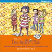 Der Muffin-Club - Allerbeste Freundinnen und der Anti-Schüchternheitsplan, Audio-CD