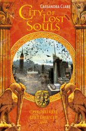 Chroniken der Unterwelt - City of Lost Souls