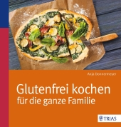 Glutenfrei kochen für die ganze Familie Cover