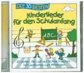 Die 30 besten Kinderlieder für den Schulanfang, 1 Audio-CD