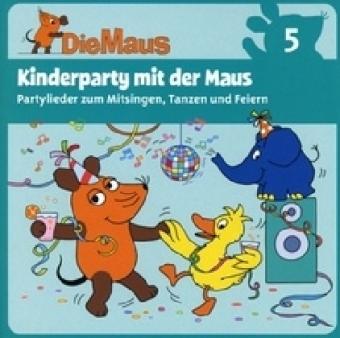 Die Maus - Kinderparty mit der Maus, 1 Audio-CD