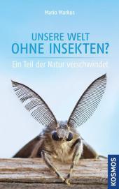 Unsere Welt ohne Insekten Cover