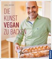 Die Kunst vegan zu backen Cover
