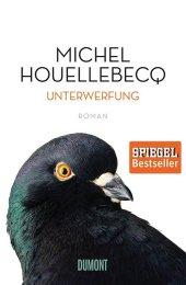Michel Houllebecq, /Unterwerfung