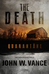 The Death 1: Quarantäne
