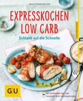 Expresskochen Low Carb
