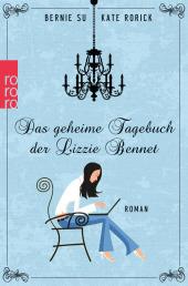 Das geheime Tagebuch der Lizzie Bennet