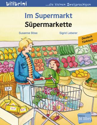 Im Supermarkt, Deutsch-Türkisch;Süpermarkette