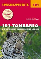 101 Tansania - Reiseführer von Iwanowski
