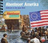 Abenteuer Amerika, Aufbruch in die neue Welt, 1 Audio-CD Cover