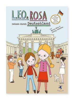 Leo und Rosa reisen durch Deutschland