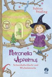 Petronella Apfelmus - Schneeballschlacht und Wichtelstreiche Cover