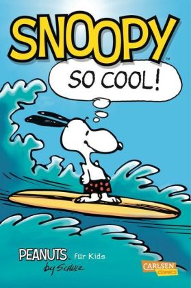 Peanuts für Kids, Snoopy - So cool!