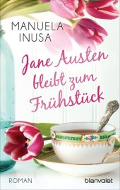 Jane Austen bleibt zum Frühstück