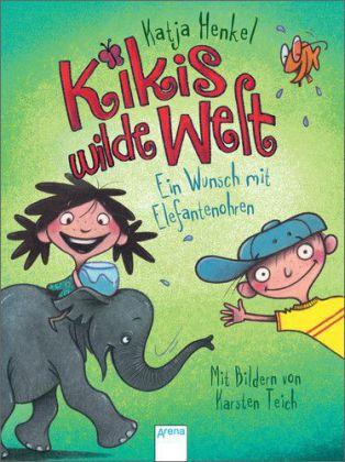Kikis wilde Welt - Ein Wunsch mit Elefantenohren