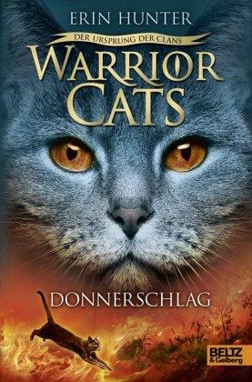 Warrior Cats - Der Ursprung der Clans - Donnerschlag