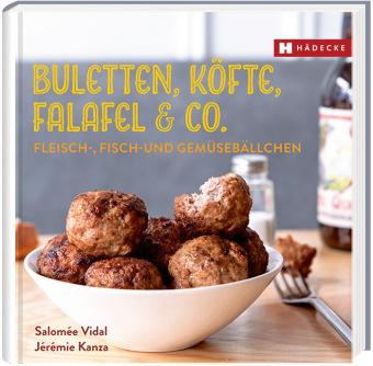 Buletten, Köfte, Falafel & Co.