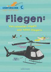 Fliegen: Von schnellen Vögeln und tollen Fliegern Cover